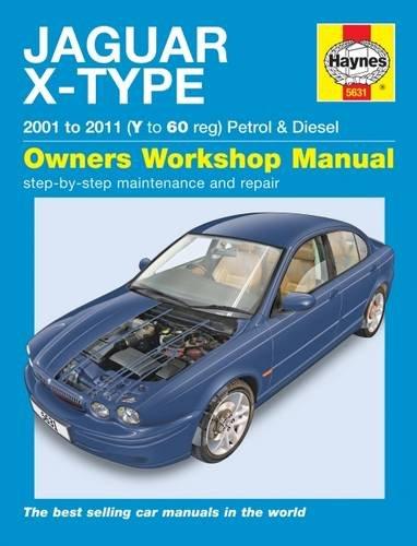 Jaguar X Type Petrol & Diesel (01 - 11) Haynes Repair Manual