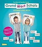 GRUNDWORTSCHATZ: Ein Wort-Spiel-Buch mit über 400 Wortkarten - pädagogisch geprüft