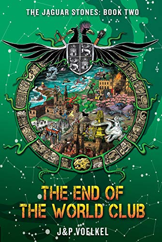 The End of the World Club (The Jaguar Stones Book 2) (English Edition)