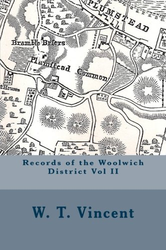 Records of the Woolwich District Vol II