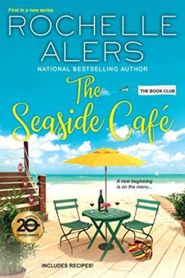 The Seaside Café (The Book Club 1) by [Rochelle Alers]