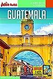Guide Guatemala 2016 Carnet Petit Futé
