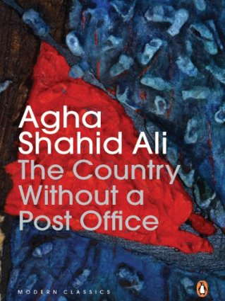 The Country without a Post Office eBook: Ali, Agha Shahid: Amazon ...