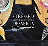 Funny Baking Apron For Women - Stressed Spelled Backwards is Desserts, Gift For Bakers, Girlfriend