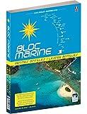 Bloc Marine - Petites Antilles, Guide nautique et maritime Antilles,...