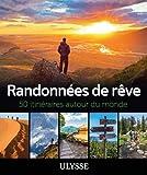 8. Randonnées de rêve - 50 itinéraires autour du monde