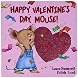 Happy Valentine's Day, Mouse! (If You Give...) (Board book)