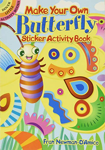 Make Your Own Butterfly Sticker Activity Book (Dover Little...