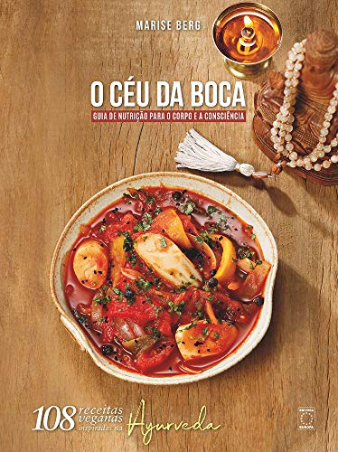 Céu da Boca - Nutrition Guide for Body and Consciousness