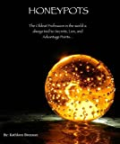 Honeypots: The Truth Becomes Impossible to See...