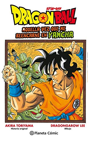 Dragon Ball Yamcha nº 01: Aquella vez que me reencarné en Yamcha (Manga Shonen)