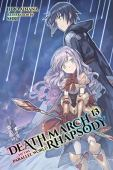 Death march to the parallel world rhapsody, vol. 13 (light novel) (english edition)