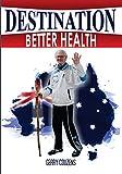 Destination - Better Health