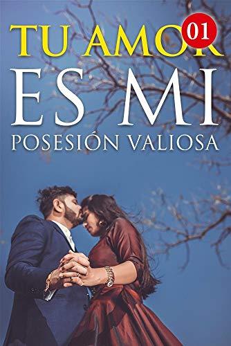 Tu Amor Es Mi Posesión Valiosa de Mano Book