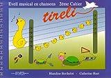 Berthelot : tireli vol 2 (éveil musical en chansons) - Armiane