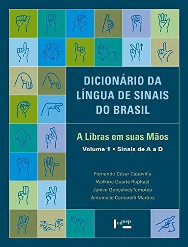 Dicionário da Língua de Sinais do Brasil. A Libras em Suas Mãos - 3 Volumes