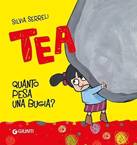 Quanto pesa una bugia? Tea