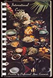 International Cuisine Presented By California Home Teachers - Asian, North American, European, African, South Pacific, South American - Recipes and Instructions