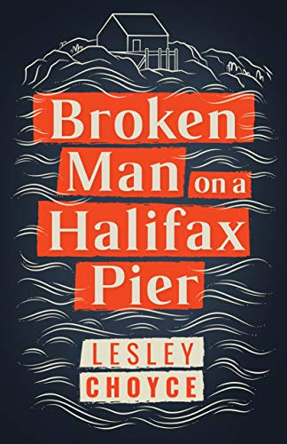 Broken Man on a Halifax Pier (Paperback)