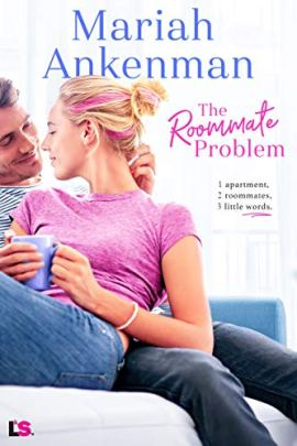 The Roommate Problem (Mile High Happiness Book 3) by [Mariah Ankenman]