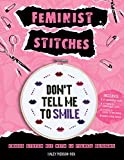 Feminist Stitches: Cross Stitch Kit With 12 Fierce Designs