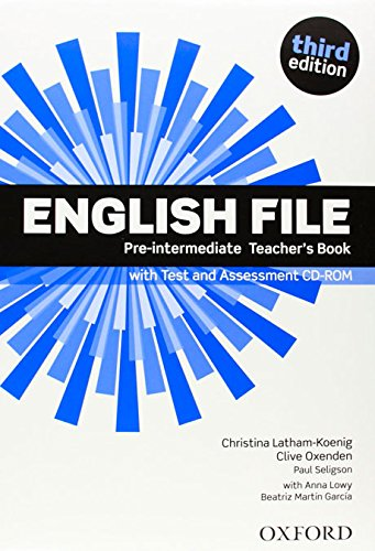 English File third edition: English File Pre-Intermediate: Teacher's Book &test CD Pack 3rd Edition