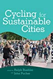 Cycling for Sustainable Cities (Urban and Industrial Environments)