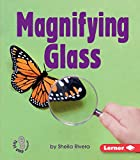 Magnifying Glass (First Step Nonfiction ― Simple Tools)
