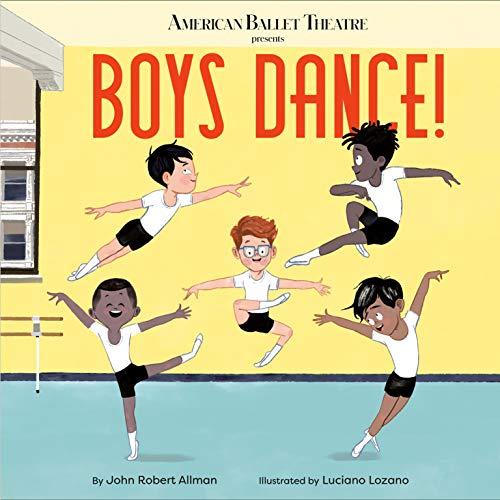 Boys Dance! (American Ballet Theatre)