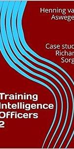 Training Intelligence Officers 2 : Case study Richard Sorge