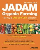 JADAM Organic Farming: ULTRA Powerful Pest and Disease Control Solution, Make all-Natural Pesticide, The way to Ultra-Low-Cost agriculture! (English Edition)