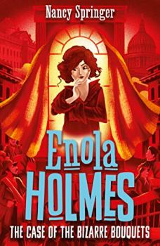 Enola Holmes 3: The Case of the Bizarre Bouquets (English Edition)