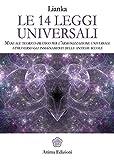 Meditazioni. Le 14 leggi universali. Come viverle e sperimentale attraverso la meditazione guidata