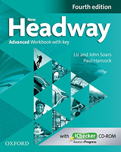 New Headway 4th Edition Advanced. Workbook with Key (New Headway Fourth Edition)