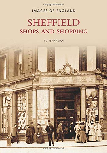 Sheffield: Shops and Shopping (Images of England)