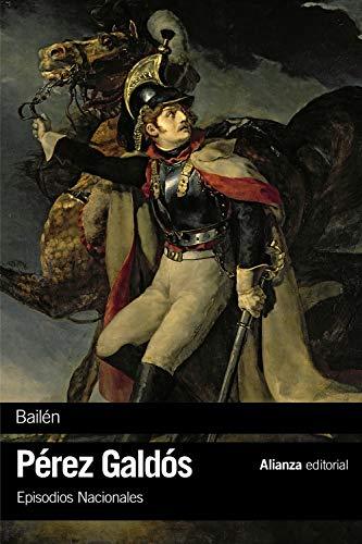 Bailén: Episodios Nacionales, 4 / Primera serie (El libro d