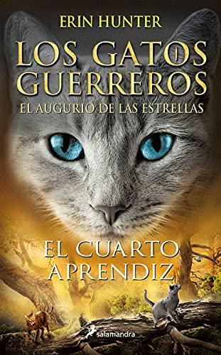El cuarto aprendiz (Los Gatos Guerreros   El augurio de las estrellas 1) de Erin Hunter