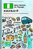 Nigeria Carnet de Voyage: Journal de bord avec guide pour enfants. Livre de...