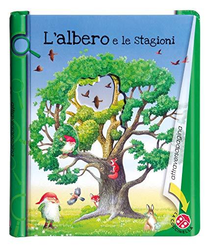 L'albero e le stagioni. Ediz. illustrata