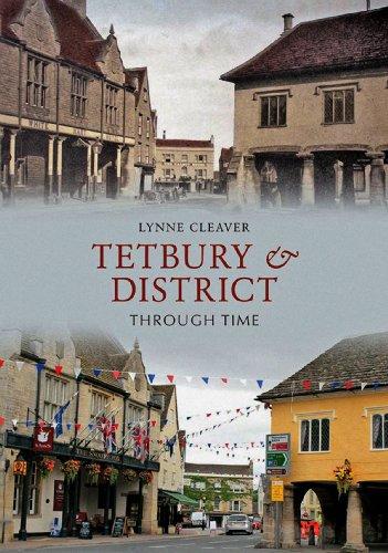 Tetbury & District Through Time Kindle eBook