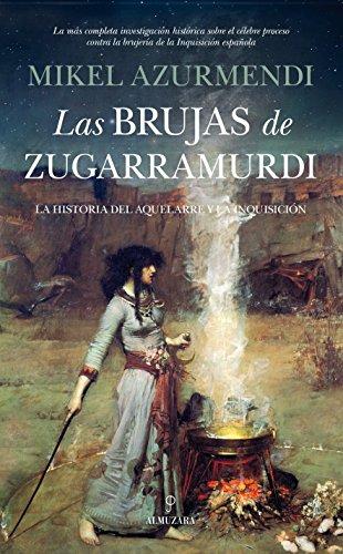Las brujas de Zugarramurdi: 1 (Historia)