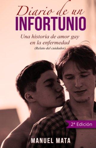 Diario de un infortunio: Una historia de amor gay en la enfermedad