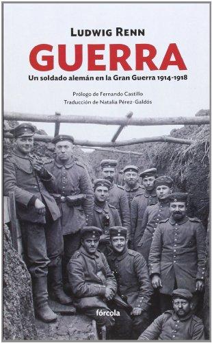 Guerra. Un Soldado Alemán En La Gran Guerra 1914-1918 (Siglo XX)