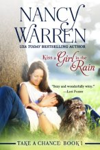 Kiss a Girl in the Rain (Take a Chance, Book 1) by [Nancy Warren]