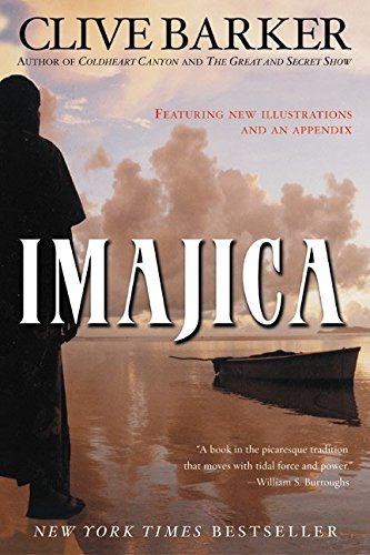 Imajica: Featuring New Illustrations and an Appendix