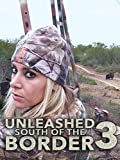 Clip: Unleashed South of the Border 3
