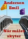 Når målet skyter (Norwegian Edition)