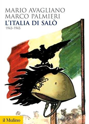 L'Italia di Salò: 1943-1945 (Biblioteca storica)