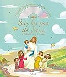 Sur les pas de Jésus. L'Evangile pour les petits + CD