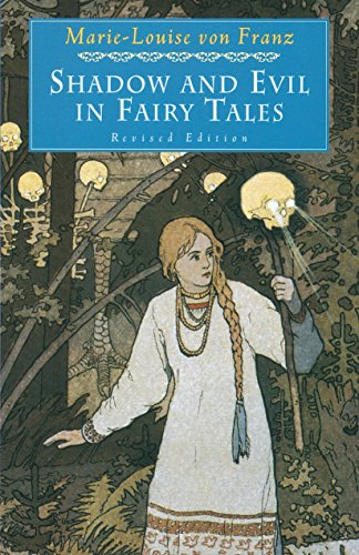Shadow and Evil in Fairy Tales (C. G. Jung Foundation Books...
